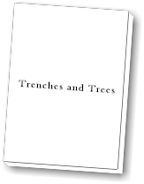 Trenches and Trees